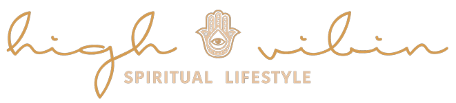 High Vibin - SPIRITUAL LIFESTYLE